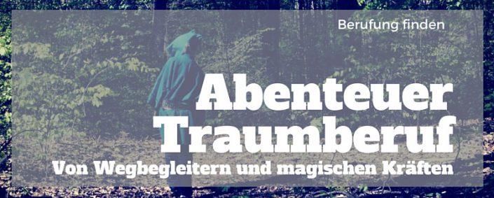 Abenteuer Traumberuf: Von treuen Wegbegleitern und magischen Kräften Bild. Held steht alleine im Wald