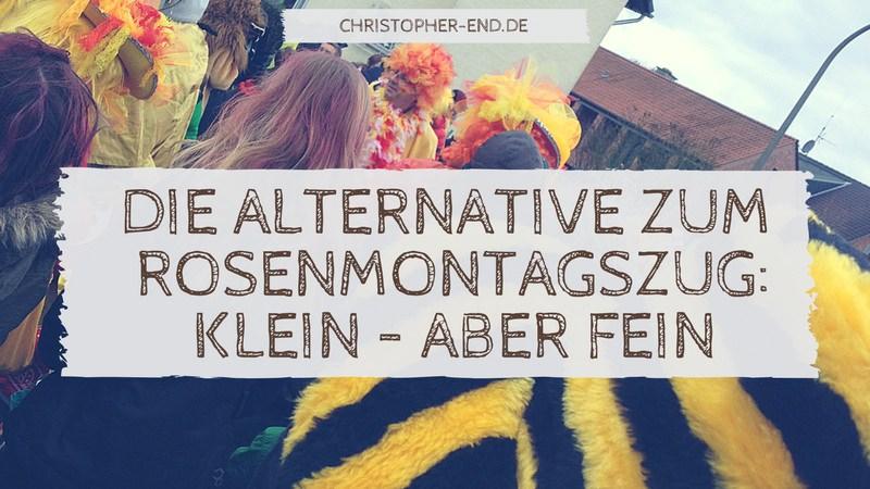 Bild: kleiner Karnevalsumzug in einem Vorort von Köln. Text: Die Alternative zum Rosenmontagsumzug: Klein, aber fein