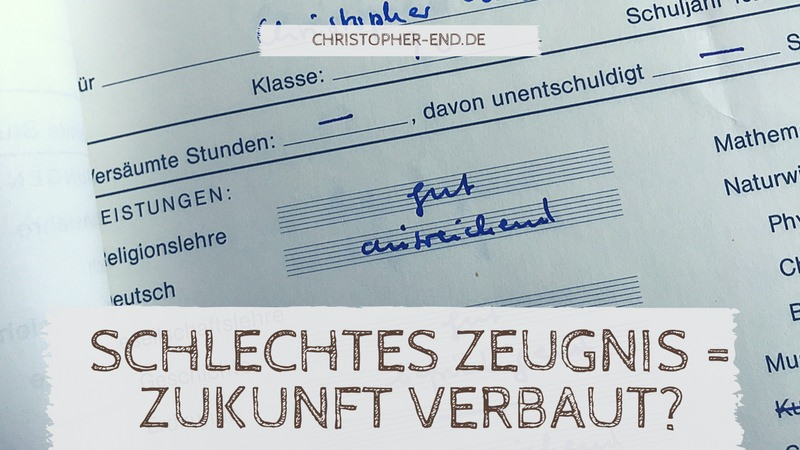 Bild eines Zeugnisses mit der Note ausreichend bei Deutsch. Text: Schlechtes Zeugnis ='' Zukunft verbaut?