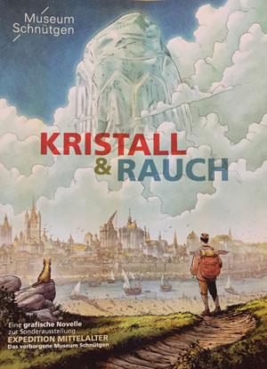 Comic Kristall und Rauch Museum Schnütgen