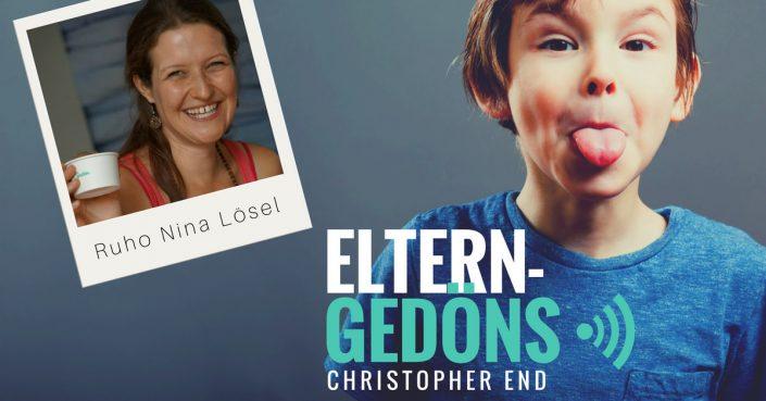 Kreativität: Ruho Nina Lösel im Eltern-Gedöns-Podcast mit Christopher End
