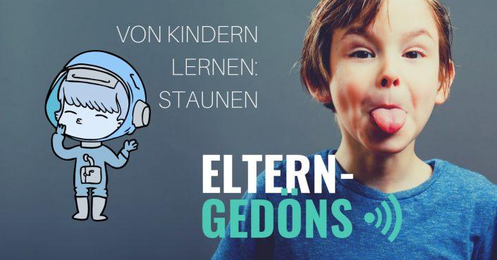 Von den Kindern lernen: Staunen - Gedöns-Podcast mit Christopher End