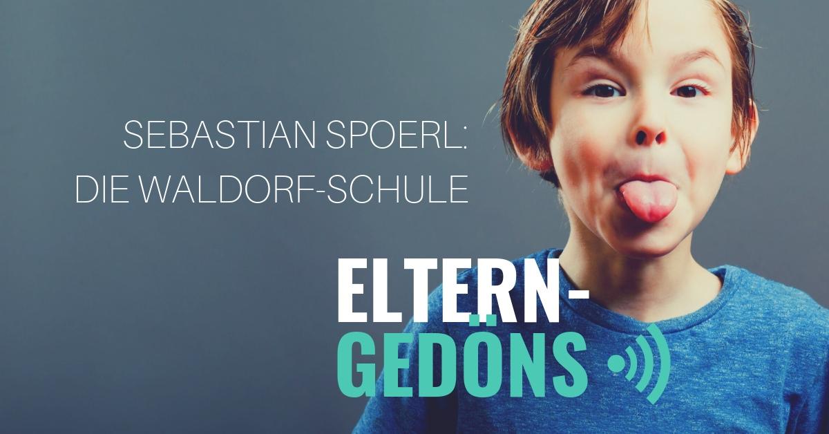 Sebastian Spoerl: Waldorf-Schule