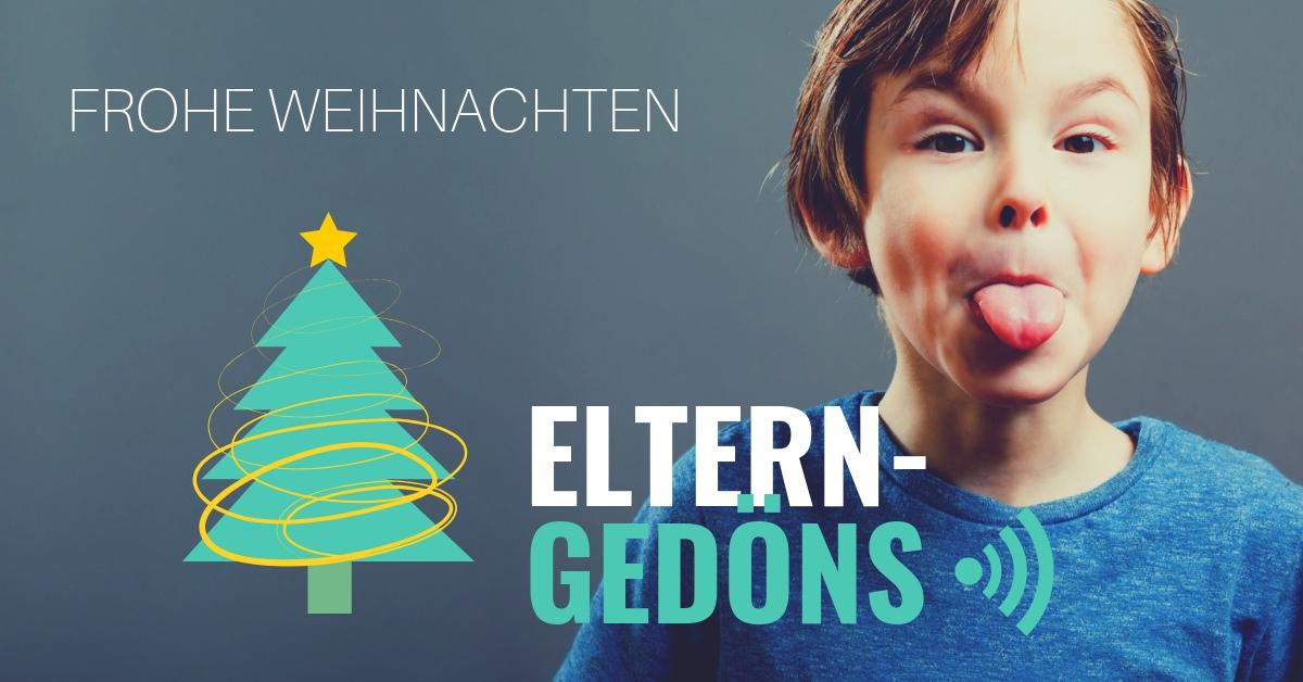 Frohe Weihnachten |Eltern-Gedöns-Podcast mit Christopher End