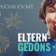Sylvester: Jahresrückblick mit Kindern |Eltern-Gedöns-Podcast mit Christopher End