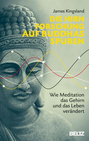 Buchcover: Die Hirnforschung auf Buddhas Spuren