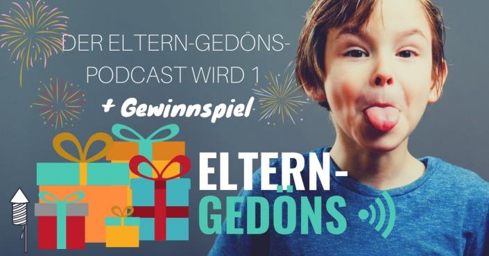 Der Eltern-Gedöns-Podcast wird 1 Jahr alt – mit Gewinnspiel!