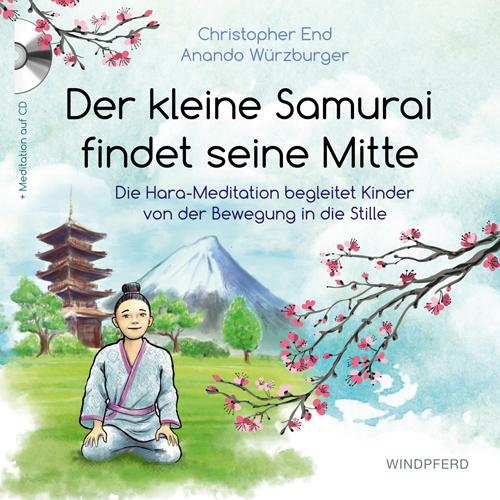 Der kleine Samurai findet seine Mitte |Buchcover